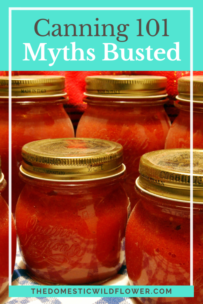 Canning 101: Myths Busted!