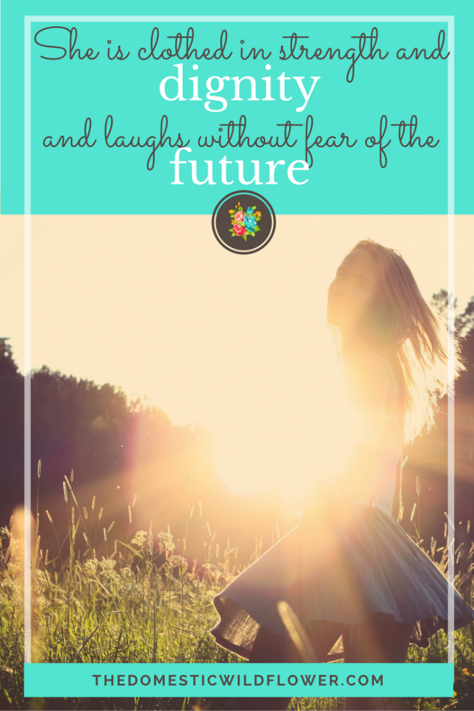 She is clothed in strength and dignity and laughs without fear of the future | 19 Inspirational Quotes for Country Girls | The Domestic Wildflower click through to read this awesome post! These encouraging and inspirational quotes explain what it means to have the heart of a country girl.