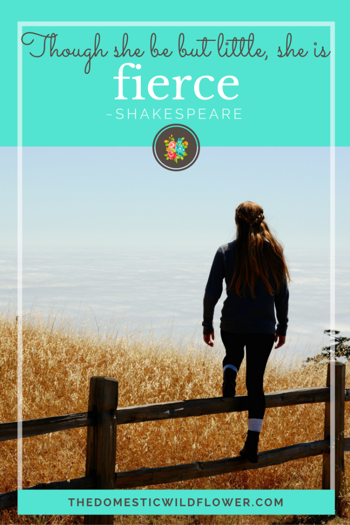 Though she be but little, she is fierce   19 Inspirational Quotes for Country Girls   The Domestic Wildflower click through to read this awesome post! These encouraging and inspirational quotes explain what it means to have the heart of a country girl.
