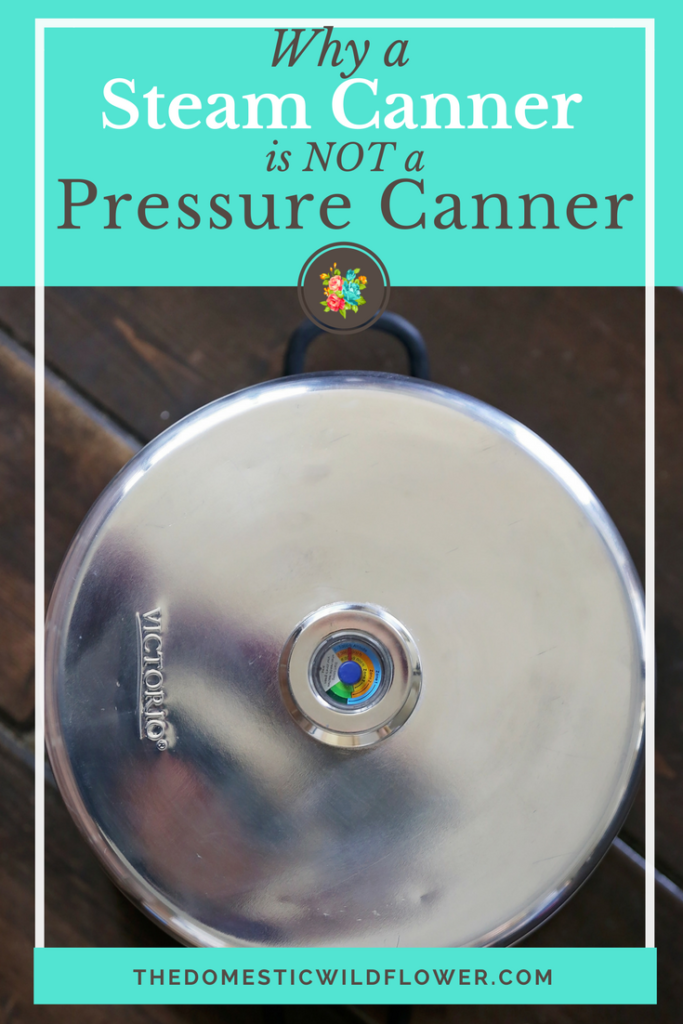 Why A Steam Canner is NOT a Pressure Canner | This post explains the critical differences between a steam canner and a pressure canner including the types of foods you can preserve in them, that a steam canner is ideal for beginners, and why you'll want to start making homemade healthy meals with them for your family!