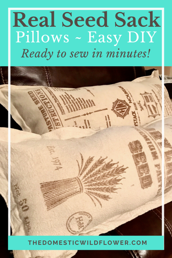Real Seed Sack Pillows Easy DIY This post explains exactly how to sew with just one seam these rustic pillows from real seed sacks! The post has links to the cutest seed sacks too!