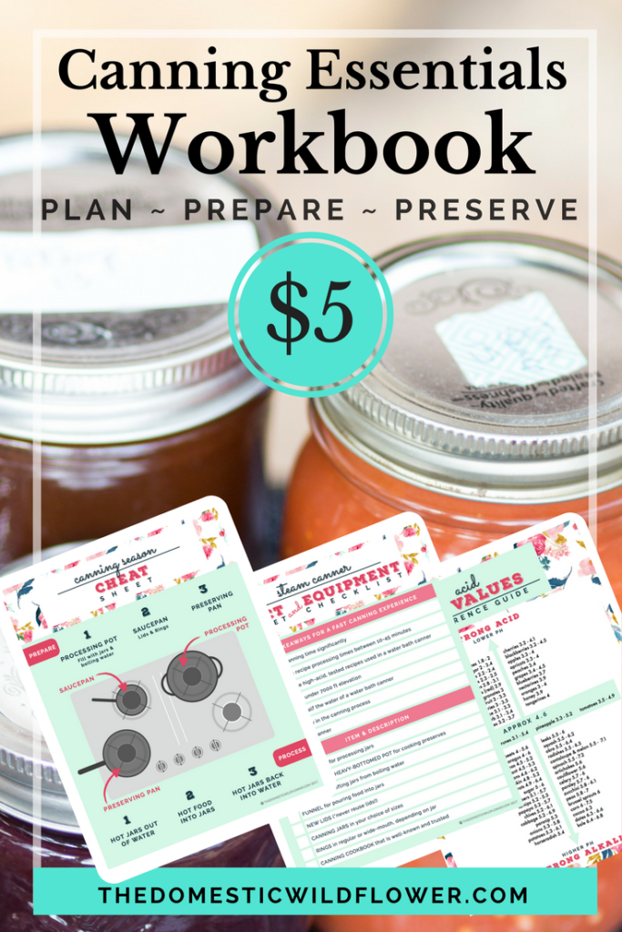 Get the Canning Essentials Workbook that will guide you through your first canning season! Get the printable workbook here including equipment checklists, visual guides, and more!