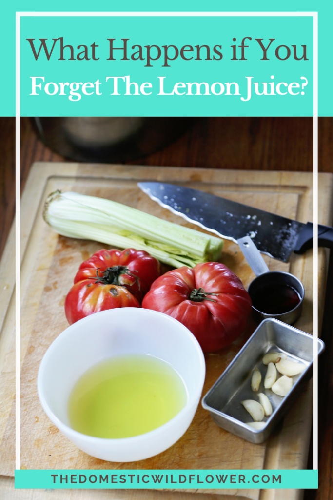 What happens if you forget the lemon juice in a canning recipe? This blogger shows you!