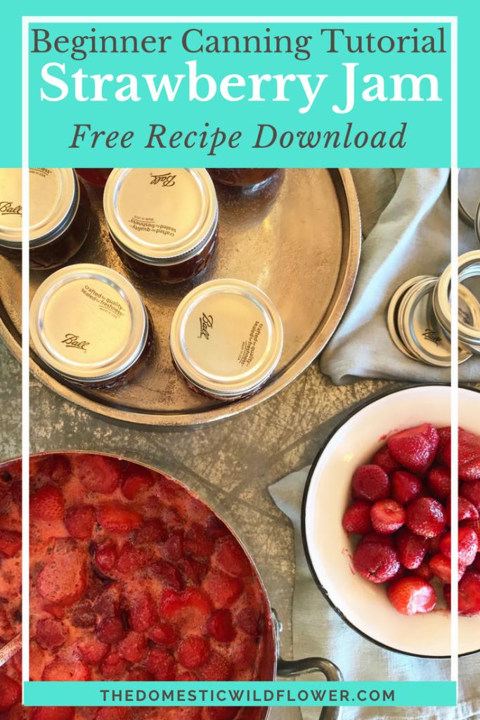 Strawberry Jam Canning Recipe | The Domestic Wildflower