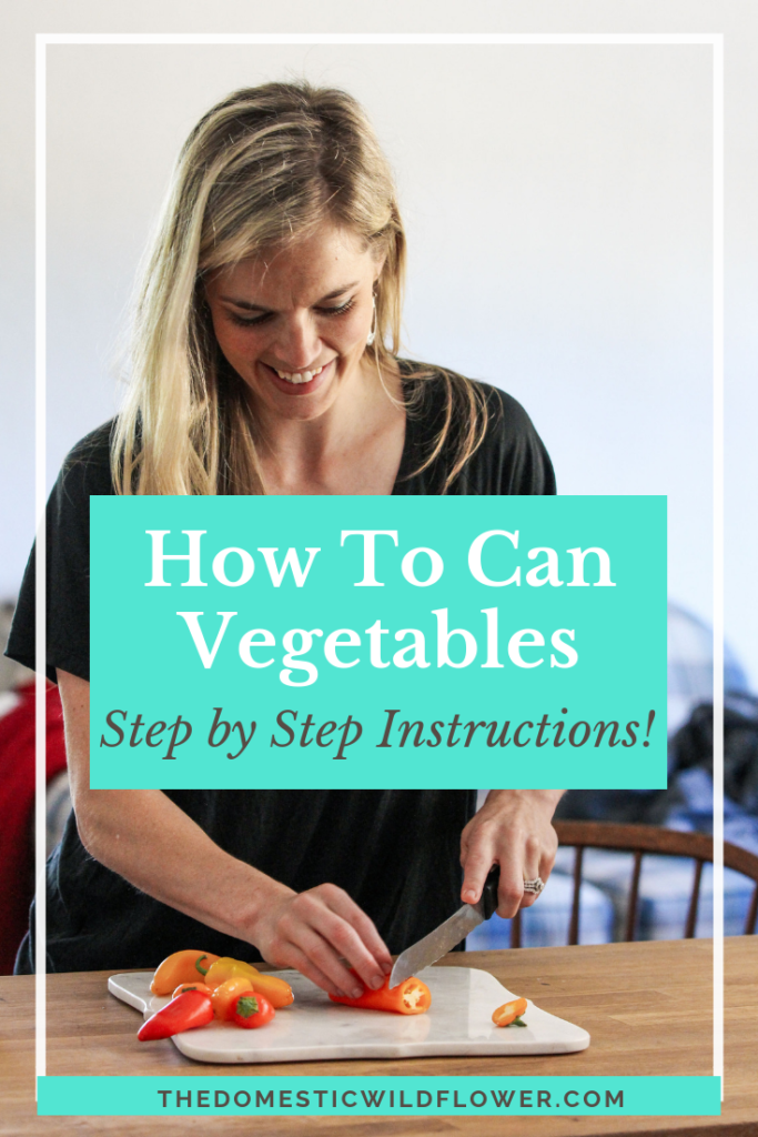 How To Can Vegetables