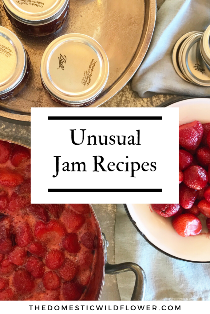 Unusual Jam Recipes