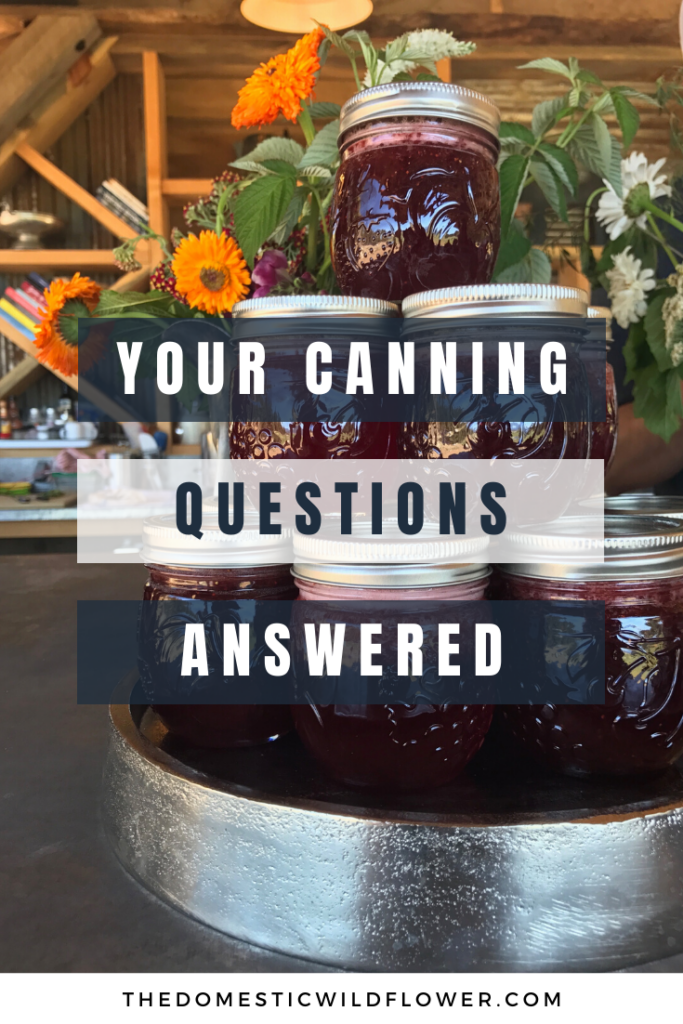Your Canning Questions Answered