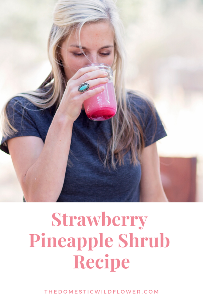 Strawberry Pineapple Shrub Recipe